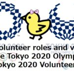 My Volunteer roles and venue for the Tokyo 2020 Olympics|Tokyo 2020 Volunteers